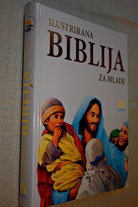 Croatian Family Bible, Illustrirana biblija za mlade / Croatian Edition of Biblia Dla Rodziny