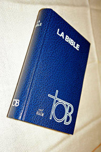 Large French TOB Bible, Blue Hardcover / SB1381 / TOB063 / Ecumenical Translation / Traduction œcuménique de la Bible / Double Column Text with Footnotes