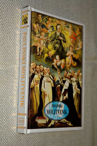 The Pauline Prayer – Croatian Language Catholic Prayerbook with Illustrations / Small and Easy to Carry / Pavlinski Molitvenik