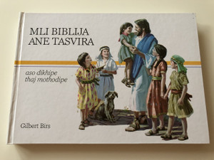 Romani Edition of My Picture Bible to See and Share / Serbian Roma / Gypsy Kids Illustrated Bible / Each Bible Story is accompanied by an Illustration / Mli Biblija ane Tasvira: Aso dikhipe thaj mothodipe