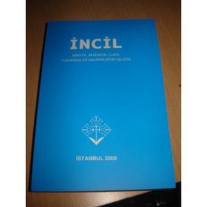 Turkish Incil Gospels / Matta, Markos, Luka. Yuhanna Ve Havarilerin Isleri / ...