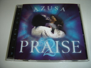 Azusa Praise 2 We Cry Out / Carlton Pearson / Gathering Of The Eagles Conference 2002 Anointed Praise and Worship CD
