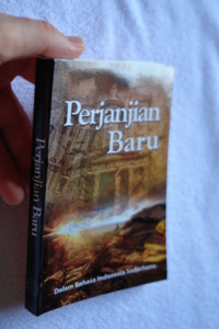 Indonesian New Testament / Simple Indonesian Language Translation / Perjanjian Baru / Dalam Bahasa Indonesia Sederhana