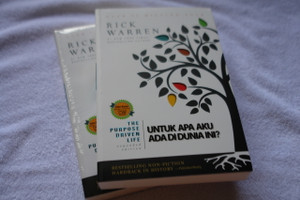 Indonesian Language Edition The Purpose Driven Life What on Earth Am I Here for? EXPANDED / Untuk Apa Aku Ada Di Dunia Ini? / Comes with a Special Supplementary DVD / Edisi Revisi dengan tambahan 2 bab baru dan DVD tutorial