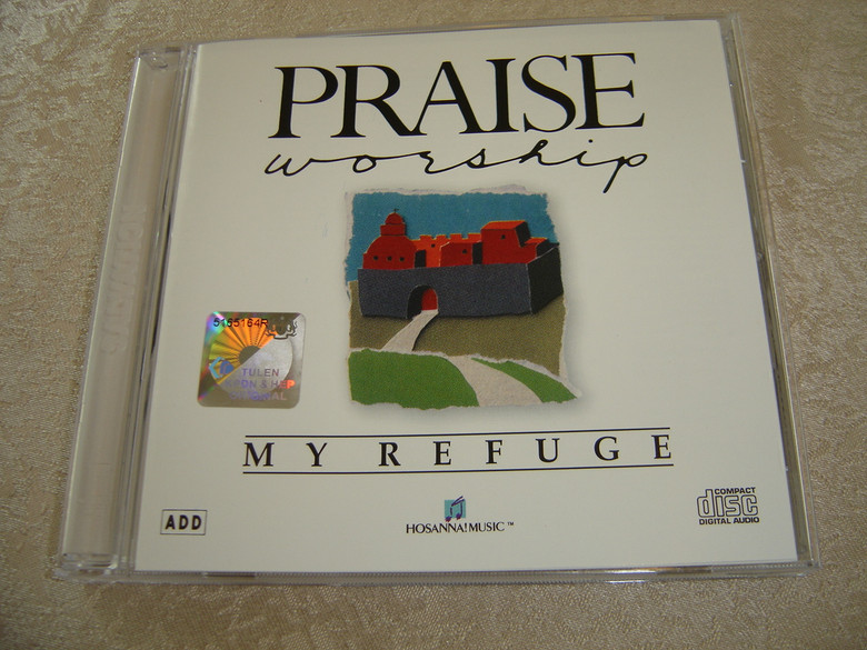 MY REFUGE Praise & Worship Integrity Music 1989 / Anointed and Powerful Worship Experience / Worship Leader Kent Henry