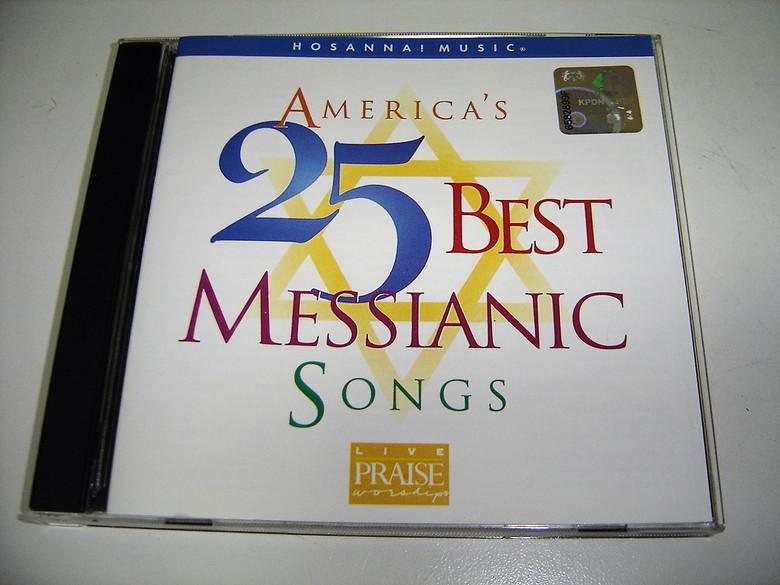 America's 25 Best Messianic Songs / Hosanna!  Music