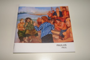 Indonesian – English Bilingual Children's Bible Story Booklet / Paulus – The Ministry and Life of the Apostle Paul