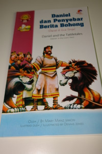 Indonesian – English Bilingual Children's Bible Story Book / Daniel dan Penyebar Berita Bohong – Daniel di Gua Singa – Daniel and the Tattletales – Daniel in the Lion's Den