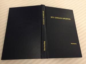 The New Testament in Majukayong Kalinga Language - Sey Gingan Apudyus / Native to Philippines