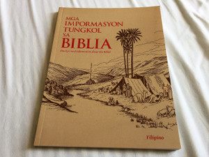 Background Information about the Bible in Filipino Language / Mga Impormasyon Tungkol Sa Biblia / Great for Outreach