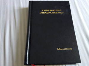The New Testament in Calamian Tagbanwa Language – Yang Baklung Ipinagpakigpaigu / Color Maps and Illustrations / Native to the Philippines