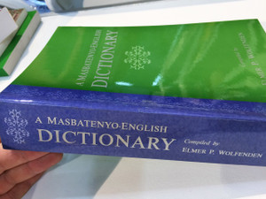 A Masbatenyo – English Dictionary / Special Monograph Issue, Number 38
