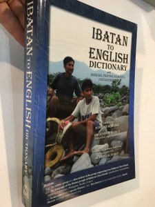 Ibatan to English Dictionary with English, Filipino, Ilokano, Ivatan Indices
