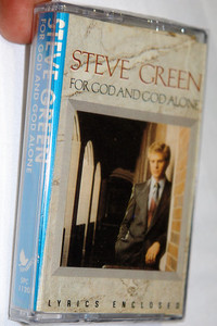 For God and God Alone / Steve Green