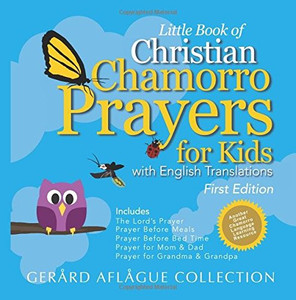Little Book of Christian Chamorro Prayers for Kids: With English Translations  LARGE PRINT  GERARD AFLAGUE