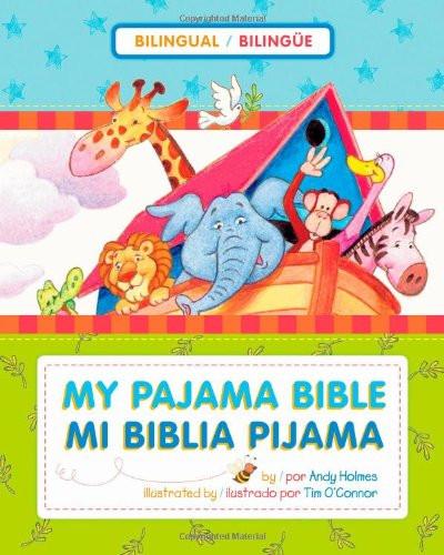 Mi Biblia pijama  My Pajama Bible (bilingüe / bilingual) (Spanish Edition) Board Book Tim O'Connor