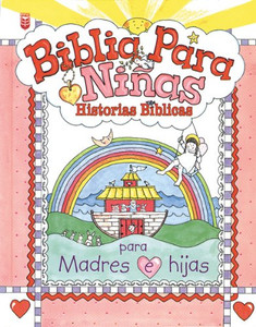 Biblia Para Niñas: Historias Biblicas  Little Girls Bible (Spanish Edition)  Hard Cover