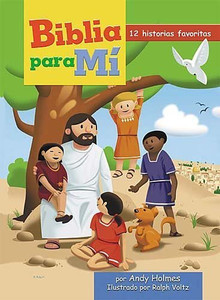 Biblia para mí (Spanish Edition) Board Book  Andy Holmes
