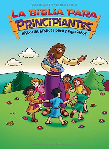 La Biblia para principiantes - Historias bíblicas para pequeñitos (The Beginner's Bible) (Spanish Edition) Board Book Kelly Pulley