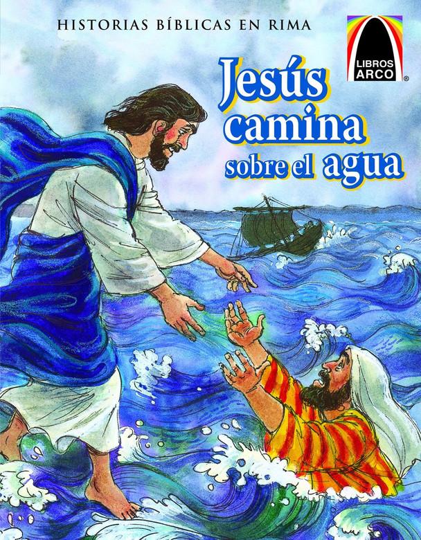 Jesus Camina Sobre El Agua (Jesus Walks on Water) (Spanish Arch Books) (Spanish Edition) Paper Back Clair Miller