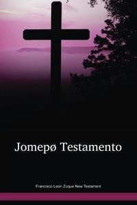 Francisco León Zoque New Testament / Jomepø Testamento (ZOSNT) / Mexico