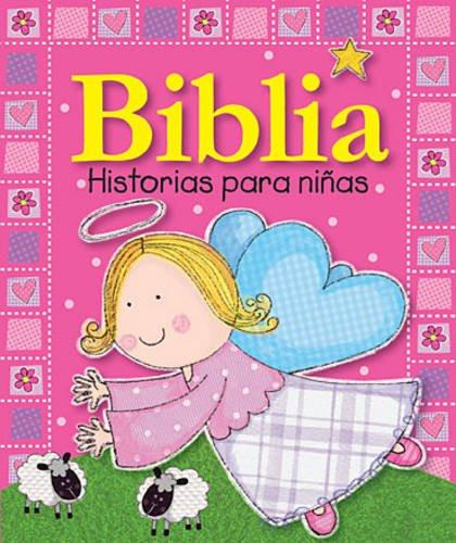 Biblia historias para niñas (Spanish Edition) Board Book Lara Ede