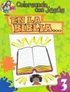 En La Biblia...: In the Bible... (Coloreando Con Jesus (Numbered)) (English and Spanish Edition)  Paper Back Maria Ester H de Sturtz
