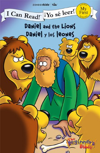 Daniel y los leones Daniel and the Lions (I Can Read! The Beginner's Bible ¡Yo sé leer!) (Spanish Edition) Paper Back Zondervan