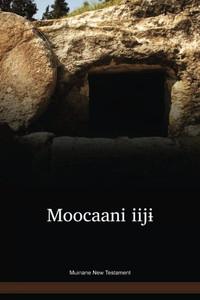 Muinane New Testament / Moocaani iijɨ (BMRNT) / Columbia