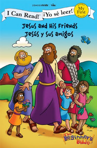 Jesus and His Friends Jesús y sus amigos (I Can Read! The Beginner's Bible ¡Yo sé leer!)  Paperback Zondervan