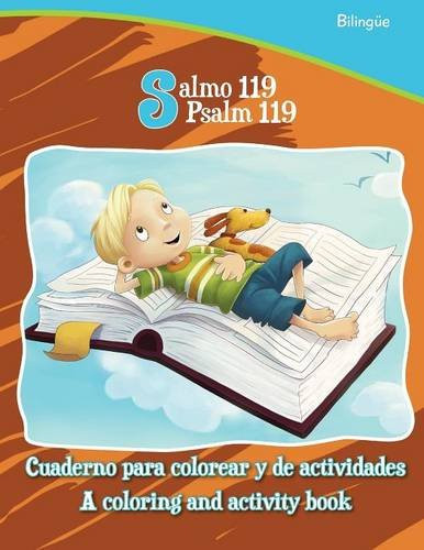 Salmo 119, Psalm 119 - Bilingual Coloring and Activity Book: Coloring and Activity Book in English and Spanish (Bible Chapters for Kids) Paperback Large Print Agnes and Salem de Bezenac