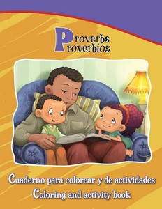 Proverbios, Proverbs: Coloring and Activity Book in English and Spanish (Bible Chapters for Kids) (Spanish Edition)  Paperback Large Print Agnes and Salem de Bezenac