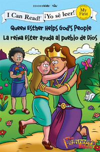 Queen Esther Helps God's People La reina Ester ayuda al pueblo de Dios (I Can Read! The Beginner's Bible  ¡Yo sé leer!) Paperback Zondervan
