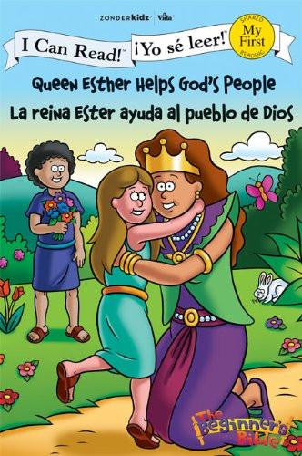 Queen Esther Helps God's People La reina Ester ayuda al pueblo de Dios (I Can Read! The Beginner's Bible  ¡Yo sé leer!) Paperback Zondervan