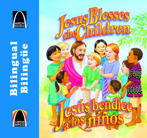 Jesus bendice a los ninos - bilingue (Jesus Blesses the Children- Bilingual) (Arch Books) (Spanish Edition) Paperback Gloria Truitt and Cecilia Fernandez