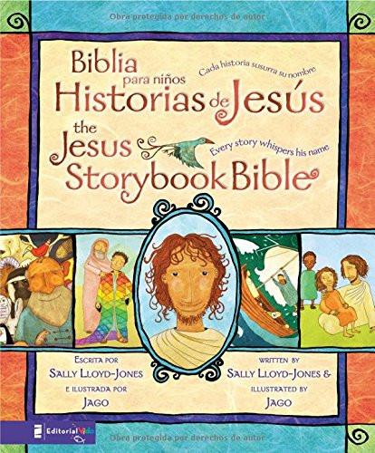 Biblia para niños, Historias de Jesús The Jesus Storybook Bible: Cada historia susurra su nombre (Spanish Edition) Hardcover Sally Lloyd-Jones