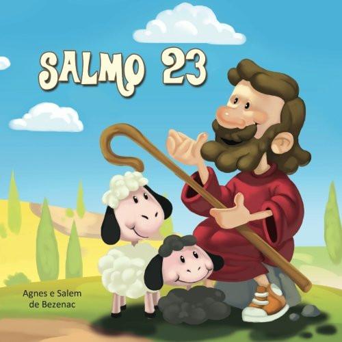 Salmo 23: O Senhor é o meu pastor (A Bíblia para Crianças) (Volume 1) (Portuguese Edition)  Paperback Large Print Agnes de Bezenac