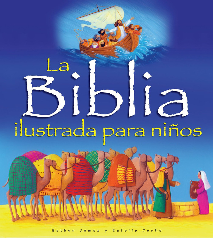 La Biblia ilustrada para niños (Spanish Edition) Hardcover Bethan James