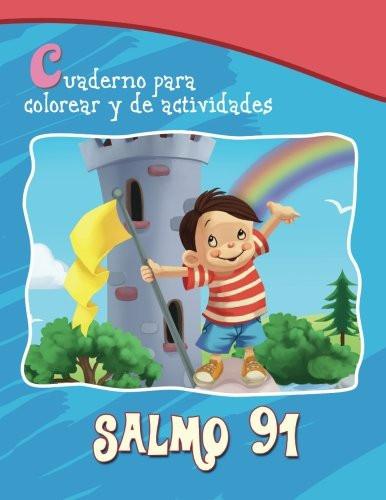 Salmo 91 - Cuaderno para colorear: Protección de Dios (Capítulos de la Biblia para niños) (Spanish Edition) Paperback Large Print Agnes and Salem de Bezenac