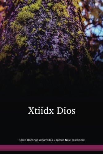 Santo Domingo Albarradas Zapotec New Testament / Xtiidx Dios (ZASNT) / Mexico