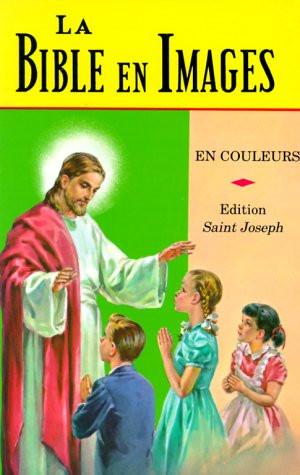 Bible En Images (French Edition) Hardcover Reverend Lawrence G Lovasik S.V.D.