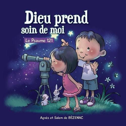 Le Psaume 121: Chapitres de la Bible Pour Enfants (French Edition) Paperback Large Print Agnes de Bezenac