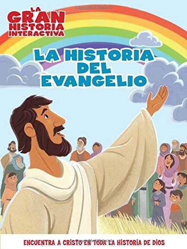 La Historia del evangelio (Spanish Edition) Paperback B&H Español Editorial Staff