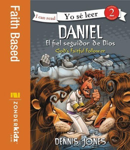 Daniel, el fiel seguidor de Dios Daniel, God's Faithful Follower (I Can Read! / ¡Yo sé leer!) (Spanish Edition) Paperback Zondervan