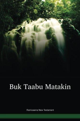 Ramoaaina Language New Testament / Buk Taabu Matakin (RAINT) / New Ireland, Papua New Guinea / PNG