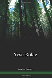 Patep Language New Testament / Yesu Xolac (PTPNT) / Papua New Guinea / PNG