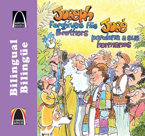 José perdona a sus hermanos/Joseph Forgives His Brothers (Libros Arco (Bilinge/Bilingual)) (Multilingual Edition) Paperback Robert Baden
