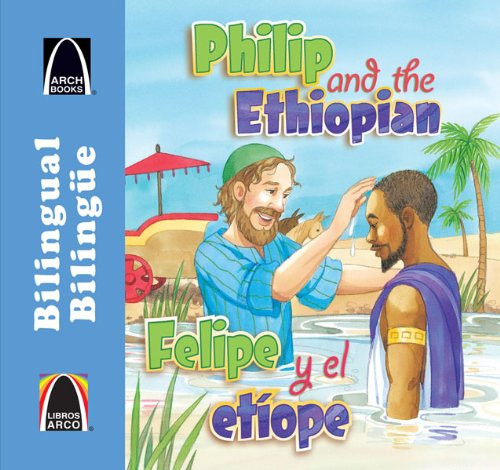 Felipe y el etíope/Philip and the Ethiopian (Libros Arco (Bilinge/Bilingual)) (Multilingual Edition) (Spanish Edition) Paperback Martha Streufert Jander