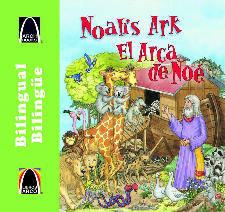 El arca de Noe - bilingue (Noah's 2-by-2 Adventure - Bilingual) (Arch Books) (Spanish Edition) Paperback Carol Wedeven and Cecilia Fernandez