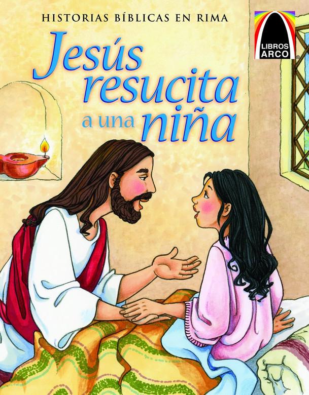 Jesus resucita a una nina (Jesus Wakes the Little Girl) / (Historias Biblicas En Rima) (Spanish Edition) (Spanish) Paperback Cecilia Fau Fernandez